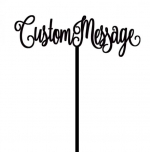Custom Message Cake Topper